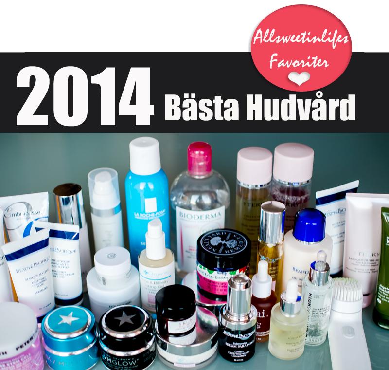 Allsweetinlife lista 2014 års bästa hudvård