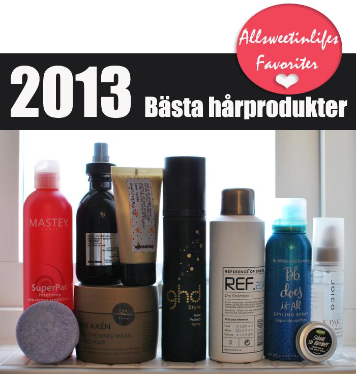 All Sweet In Life Listar nu sina favoriter från 2013. Först ut är bästa hårprodukterna