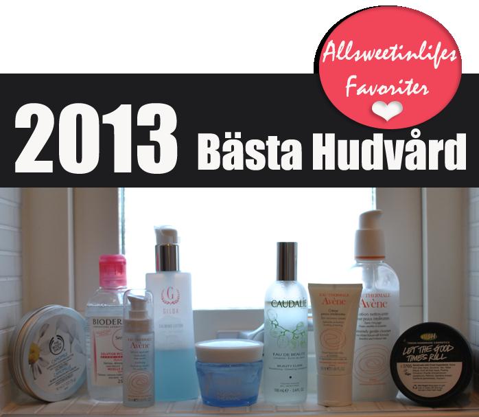 All Sweet In Life listar 2013 års bästa hudvård