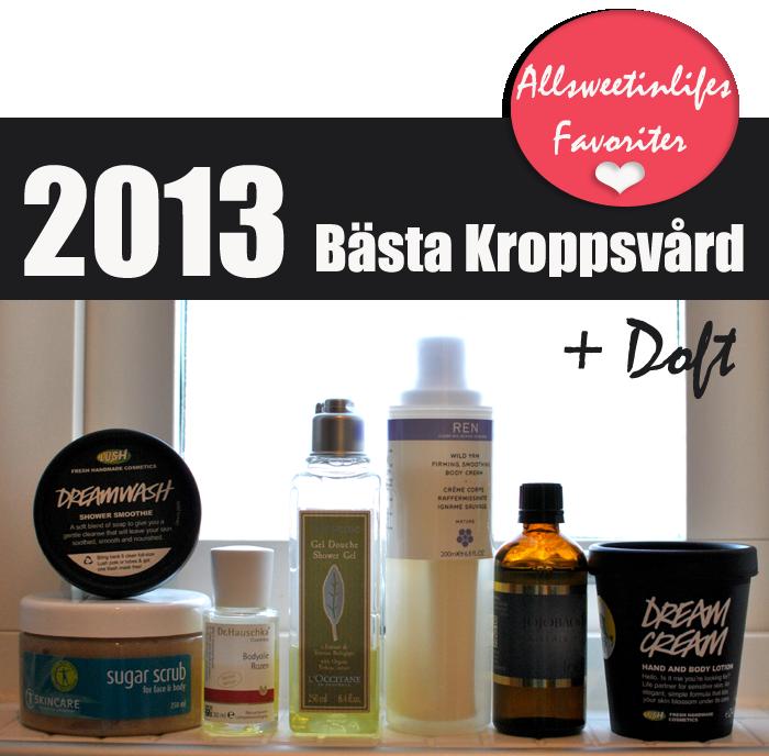 Den här bilden visar All Sweet In Lifes favoritprodukter för kroppen under 2013
