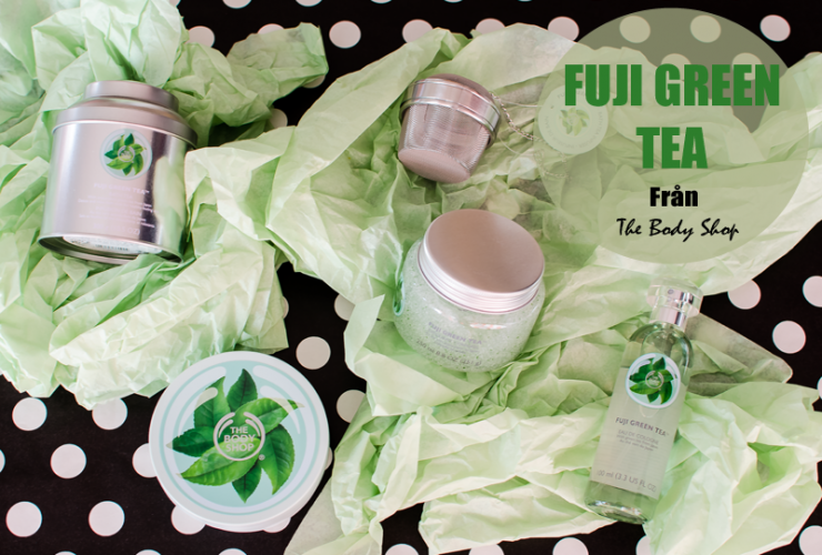 Body Shop Fuji Green Tea – släpps 24 Mars.