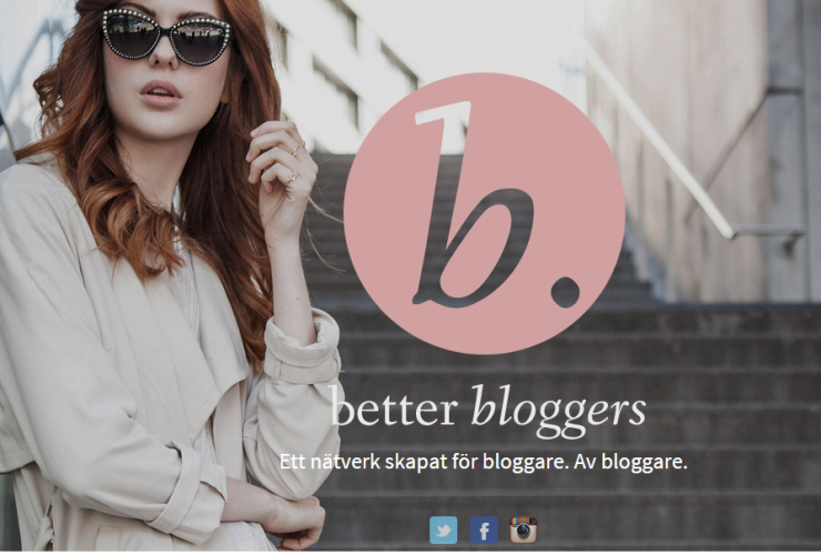 Better Bloggers – Ett nätverk för oss bloggare!