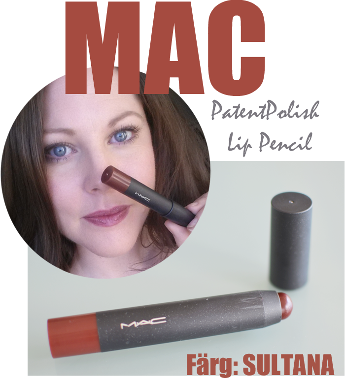 Jag har fått hem Mac PatentPolish Lip Pencil i färg Sultana