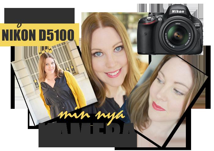 Allsweetinlife har blivit med ny Kamera. En Nikon D5100 blev det.