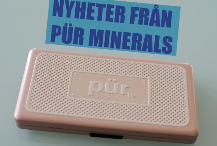 Nyheter från Pür Minerals