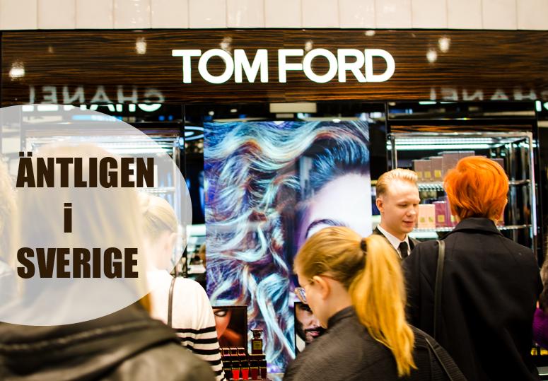 Äntligen så lanseras Tom Ford Parfym, Nagellack och Läppstift i Sverige